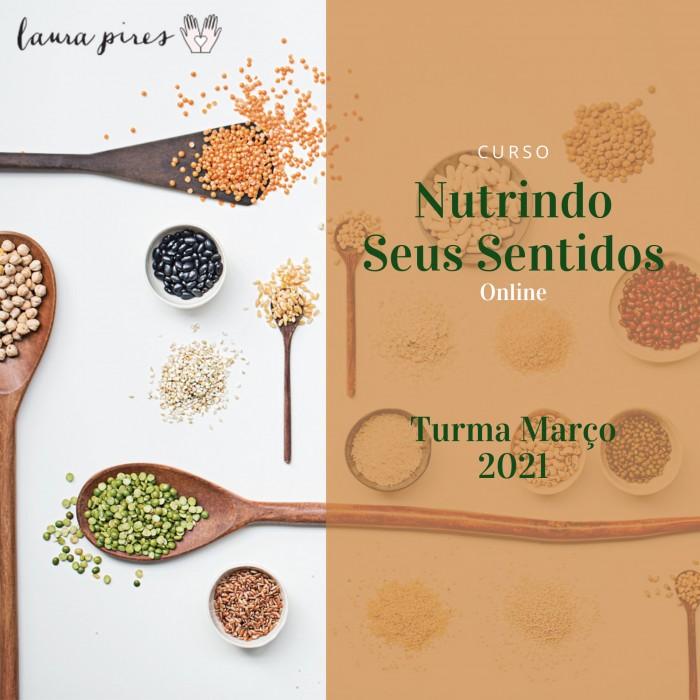 CURSO NUTRINDO SEUS SENTIDOS - Online - Turma 01 2021